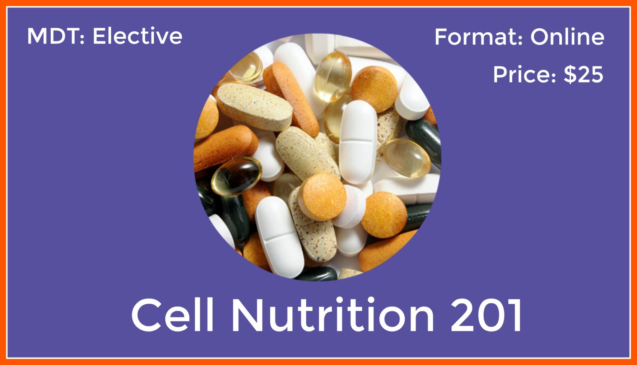 NUT-201: Cellular Nutrition